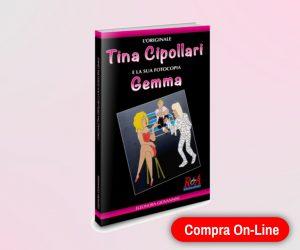 L originale Tina Cipollari e la sua fotocopia Gemma